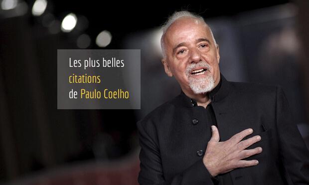 Les plus belles citations de Paulo Coelho